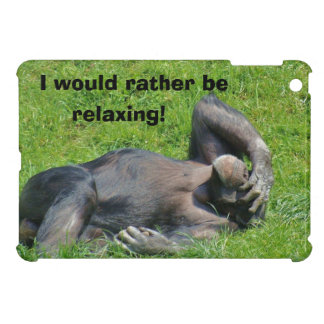I Would Rather Be Relaxing - Humor iPad Mini Case