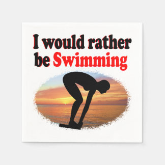I WOULD RATHER BE SWIMMING PAPER NAPKIN