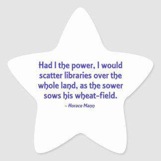 I Would Scatter Libraries Over The Whole Land Star Sticker
