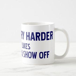 I Would Try Harder... Coffee Mug