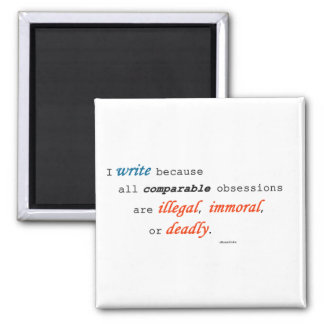 I write because... 2 inch square magnet