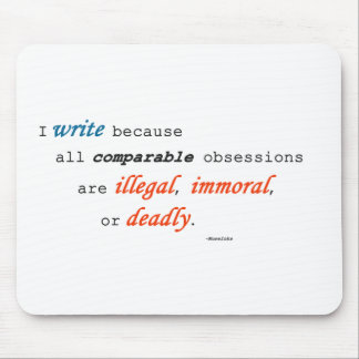I write because... mouse pad