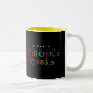 I Write Children's Books Two-Tone Coffee Mug