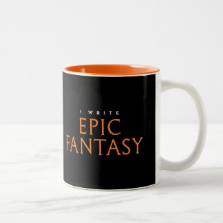 I Write Epic Fantasy Two-Tone Coffee Mug