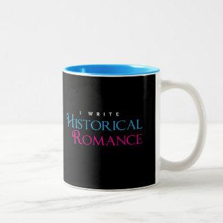I Write Historical Romance Two-Tone Coffee Mug