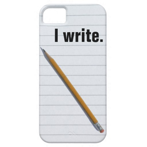 """I write."" Journalist's iPhone5 CASE iPhone 5 Cover"