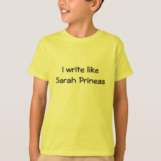 I write like Sarah Prineas T-Shirt