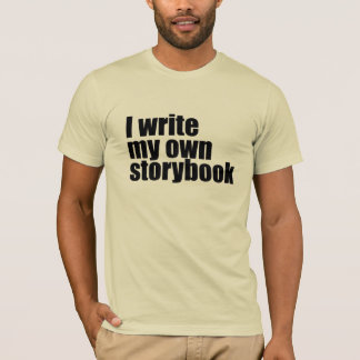 I write my own storybook T-Shirt