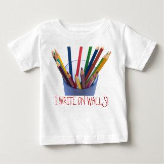 I WRITE ON WALLS! BABY T-Shirt