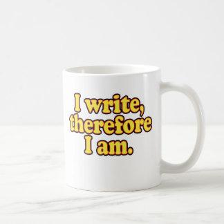 I Write, Therefore I Am Coffee Mugs