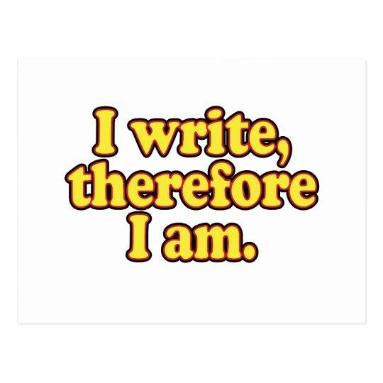 I Write, Therefore I Am Postcard