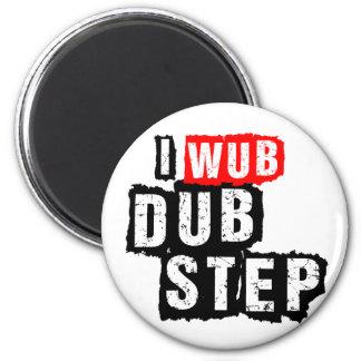 I Wub Dubstep 2 Inch Round Magnet