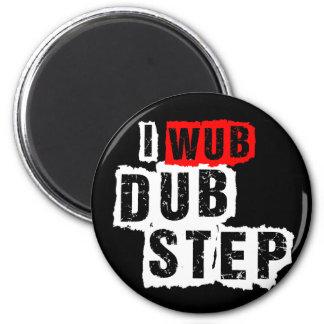I Wub Dubstep Magnet