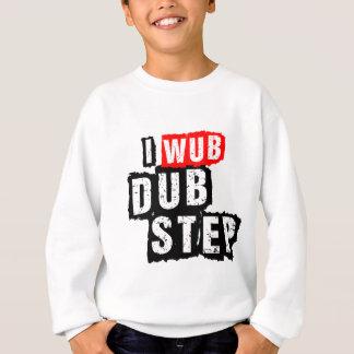 I Wub Dubstep Sudadera