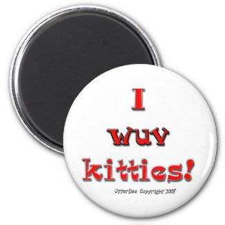 I Wuv Kitties Fridge Magnet