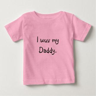 I wuv my Daddy Tee