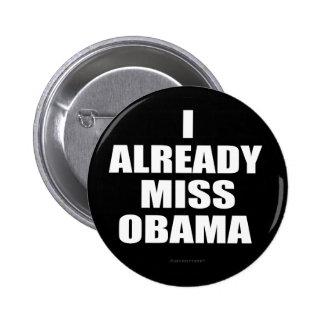I ya Srta. Obama Pin Redondo De 2 Pulgadas