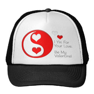 I Yin For Your Love... Be My Valentine Trucker Hat
