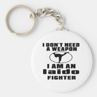 Iaido Fighter Don't Need Weapon Basic Round Button Keychain