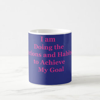 Iam doing the habits and actions coffee mug
