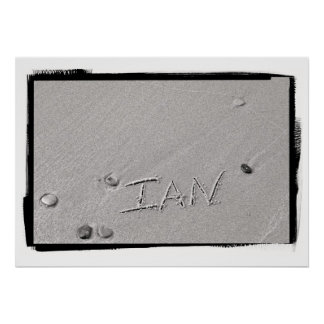 Ian Name in Beach Sand Writing Poster