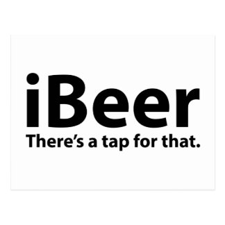 iBeer There's A Tap For That Postcards