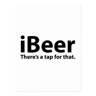 iBeer There's A Tap For That Postcard