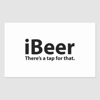 iBeer There's A Tap For That Rectangle Sticker