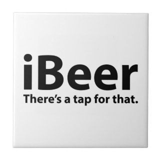 iBeer There's A Tap For That Tiles