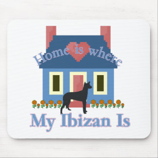 Ibizan Hound Home Is Mouse Pad