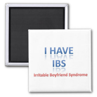 IBS:  Irritable Boyfriend Syndrome 2 Inch Square Magnet