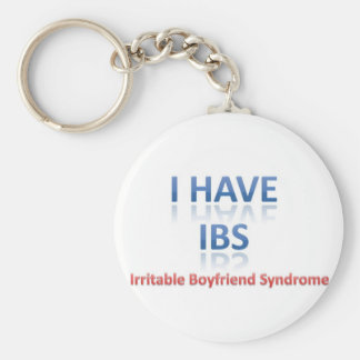 IBS:  Irritable Boyfriend Syndrome Keychain