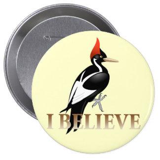 IBWO: I Believe 4 Inch Round Button