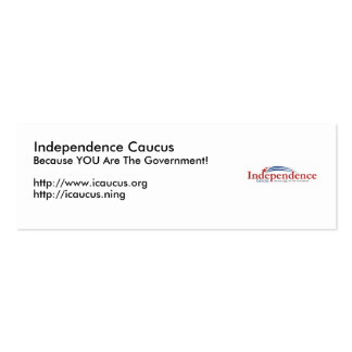 IC logo, Independence Caucus, Because YOU Are T... Mini Business Card