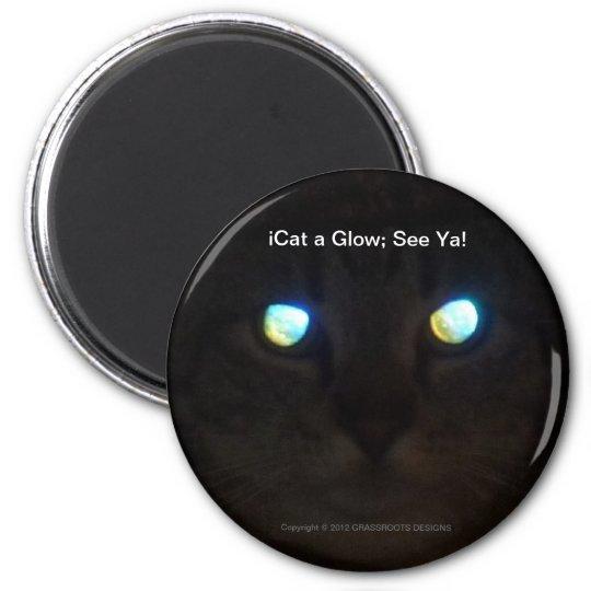 iCat a Glow; See Ya! Magnet
