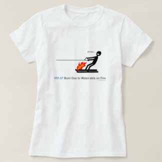 ICD-10: V91.07 Burn due to water-skis on fire Tshirt