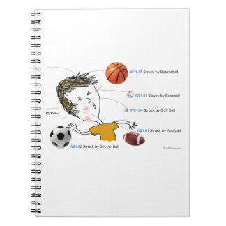 ICD-10: W21 Struck by Balls Spiral Note Books
