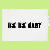 Ice Baby Card