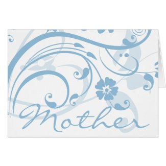 Ice Blue Flowers Swirls Mother's Day Greeting Card