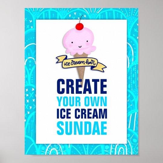 Ice Cream Bar Create Your Own Sundae Sign Zazzle Com