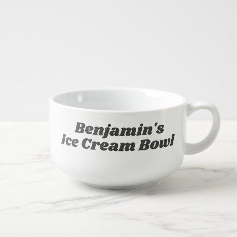 Ice Cream Bowl Funny Novelty Gag Gift Retro Name