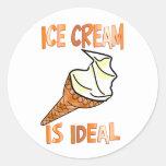 Ice Cream is Ideal Round Stickers
