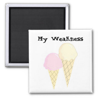 Ice Cream -  My Weakness 2 Inch Square Magnet