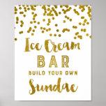 Ice Cream Sundae Bar Sign Gold Confetti Poster