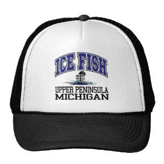 Ice Fish the Upper Peninsula Trucker Hat