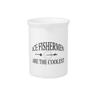 Ice fishermen are cool drink pitcher