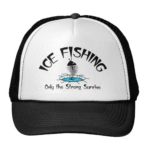 Ice Fishing the Strong Survive Hats