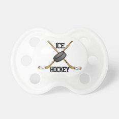 Ice Hockey Pacifier at Zazzle