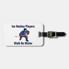 Ice Hockey Players Walk On Water Bag Tag at Zazzle