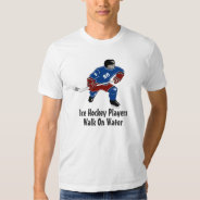 Ice Hockey Players Walk On Water Sports Tee Blue at Zazzle